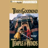 Terry Goodkind - Temple of the Winds: Sword of Truth, Book 4 (Unabridged)  artwork