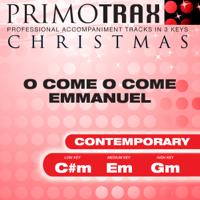 O Come O Come Emmanuel - Contemporary Style - Christmas Primotrax - Performance Tracks - EP, Christmas Primotrax