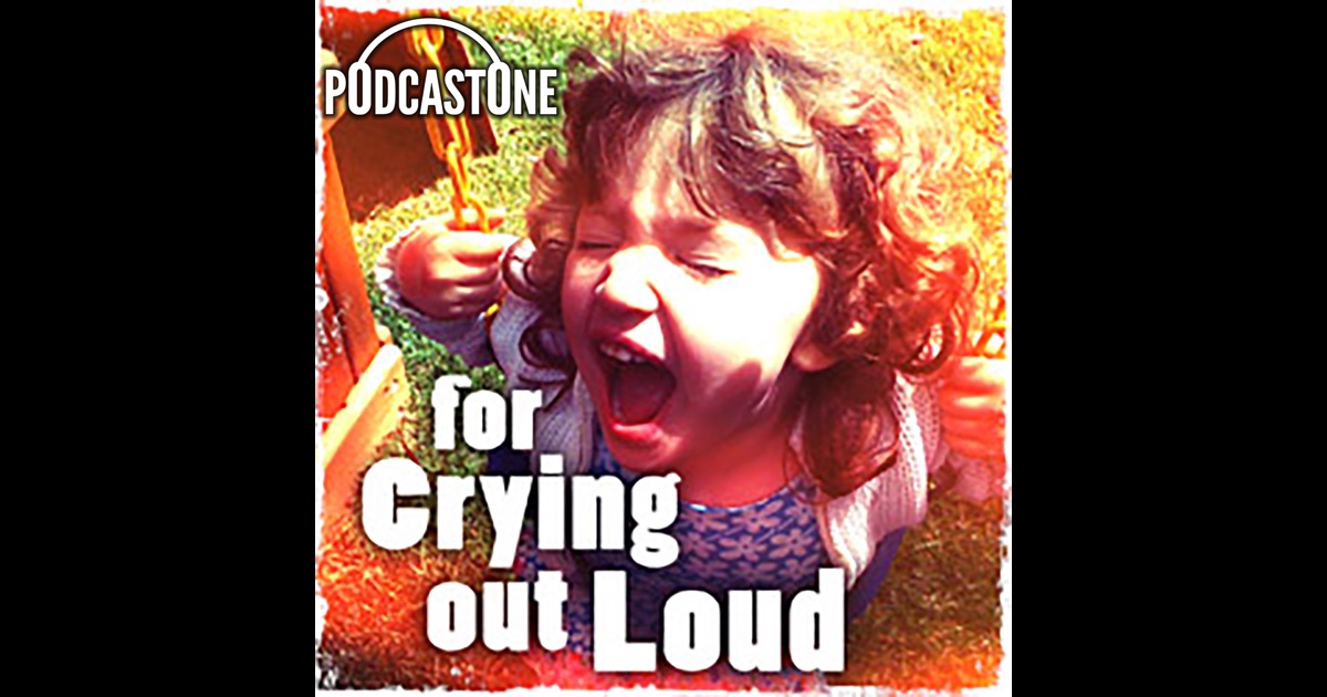 for out loud by podcastone carolla digital on itunes