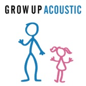 Grow Up (Acoustic) - Single