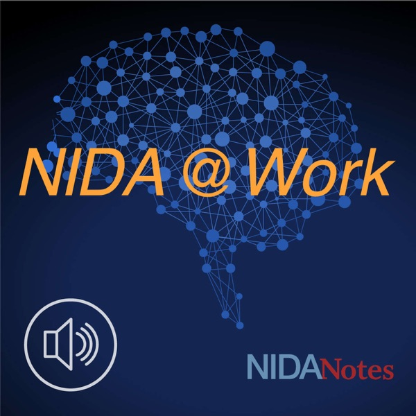 NIDA Podcasts: NIDA @ WORK – Audio