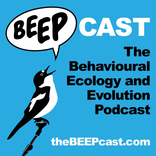 The Behavioural Ecology and Evolution Podcast (the Beepcast)