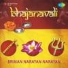 Bhajanavali Sriman Narayan Narayan Dhun