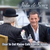 Daar In Dat Kleine Cafe Aan De Haven