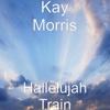 Hallelujah Train - Single