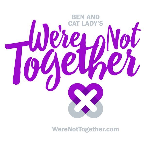 We're Not Together