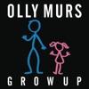 Grow Up - Single, Olly Murs