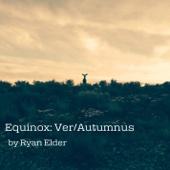 Equinox: Ver/Autumnus