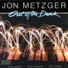 Out of the Dark (feat. Fred Hersch, Marc Johnson, Joey Baron & Jon Metzger)