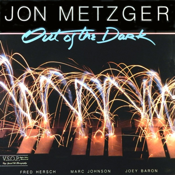 Out of the Dark feat Fred Hersch Marc Johnson Joey Baron  Jon Metzger Jon Metzger Quartet CD cover