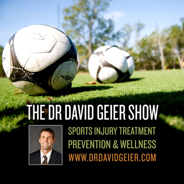 The Dr. David Geier Show | Sports Medicine - Injury - Treatment - Surgery - Prevention - Health - Wellness