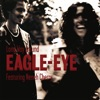 Long Way Around (feat. Neneh Cherry) [feat. Neneh Cherry] [Remixes] - EP, Eagle-Eye Cherry