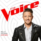 Anyway (The Voice Performance) - Billy Gilman