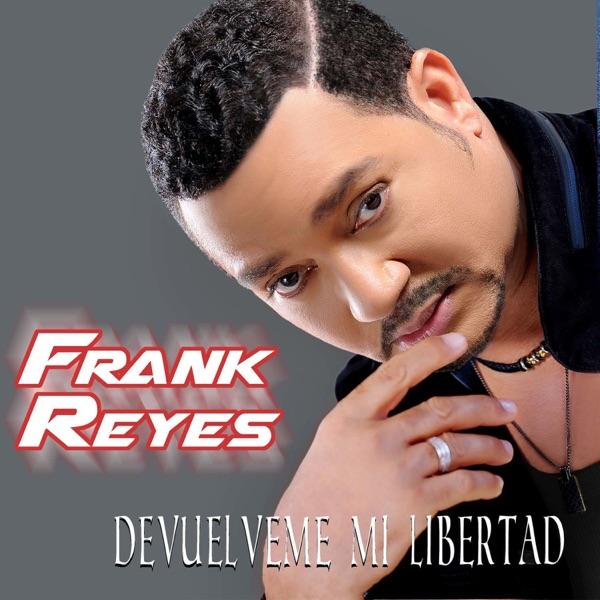 Frank Reyes - Devuélveme Mi Libertad (2016) [MP3 VBR @320 Kbps]