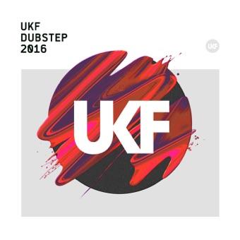 UKF Dubstep 2016 – Various Artists