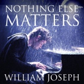 William Joseph - Nothing Else Matters artwork