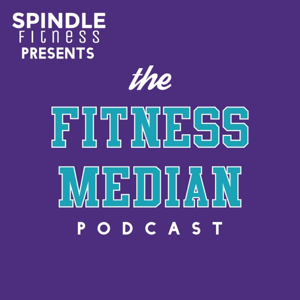 The Fitness Median Podcast