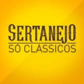 Various Artists - Sertanejo Só Clássicos  arte