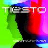 Club Life, Vol. Two - Miami, Tiësto