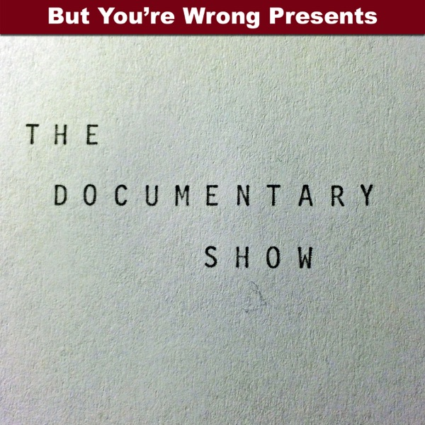 The Documentary Show