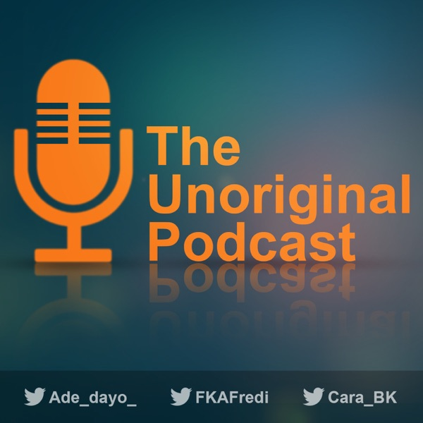 The Unoriginal Podcast