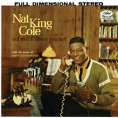 Tell Me All About Yourself - Nat King Cole