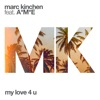 My Love 4 U feat A M E Single