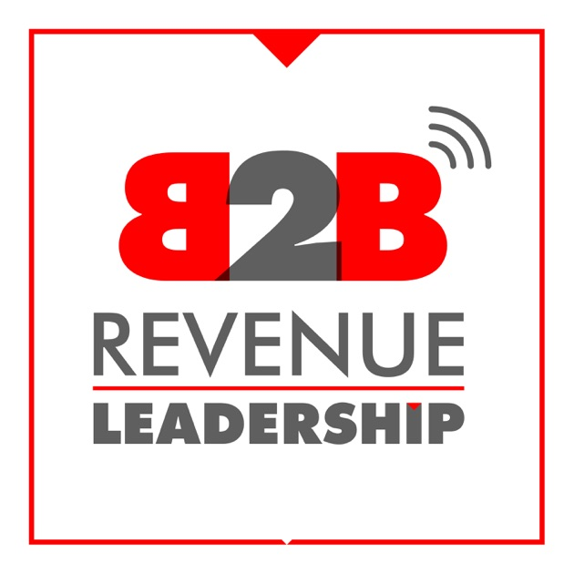 The b2b revenue leadership show ceo cro cmo sales and the b2b revenue leadership show ceo cro cmo sales and marketing for the enterprise by brian burns interviews ceos cros cmos on leadership issues fandeluxe Choice Image