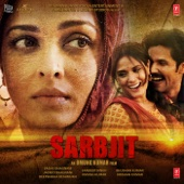 Sarbjit (Original Motion Picture Soundtrack)