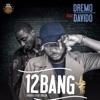 1 2 Bang (feat. Davido) - Single, Dremo