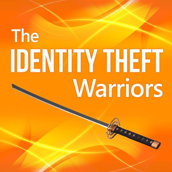 The Identity Theft Warriors