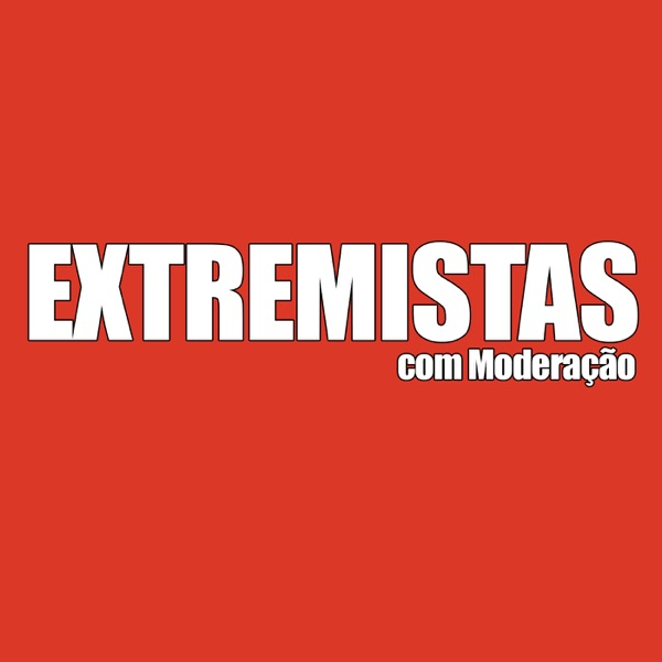 Extremistas com Moderação