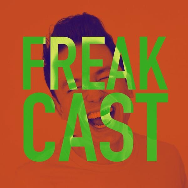 FreakCast