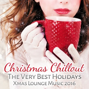Christmas Chillout: The Very Best Holidays Xmas Lounge Music 2016 – Winter Chill Night [iTunes Plus AAC M4A] [Mp3 320kbps] Download Free