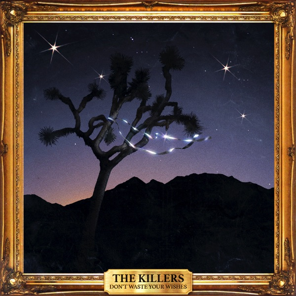 The Killers-Dont Waste Your Wishes-CD-FLAC-2016-MOOsic Download