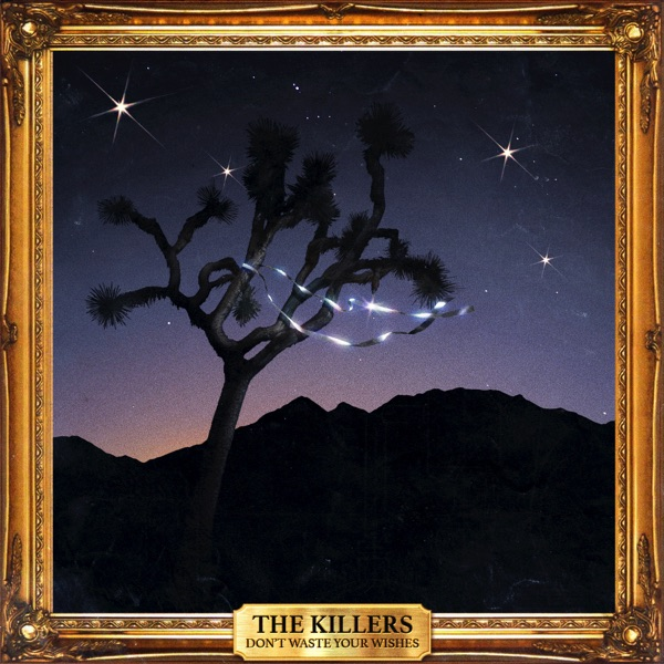 The Killers - Dont Waste Your Wishes - CD - FLAC - 2016 - MOOsic Download