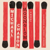 Moonglow: A Novel (Unabridged) - Michael Chabon Cover Art