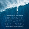 Distance Between Dreams (Original Motion Picture Soundtrack) ジャケット写真