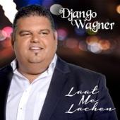 Django Wagner - Laat Me Lachen