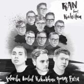 Download Lagu MP3 RAN - Salamku untuk Kekasihmu yang Baru (feat. Kahitna)