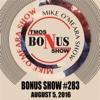 Bonus Show #283: August 5, 2016