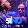 Sí o no (feat. Maluma) - Single, Anitta