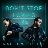 Don't Stop Loving Me (feat. KDL) - Single