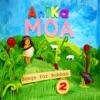 Songs for Bubbas, Vol. 2, Anika Moa