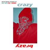 Crazy Brazy (feat. A$AP Rocky, A$AP Twelvyy & Key) - Single