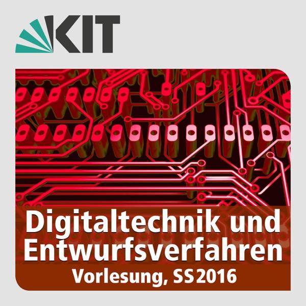Digitaltechnik und Entwurfsverfahren, SS16, Vorlesung