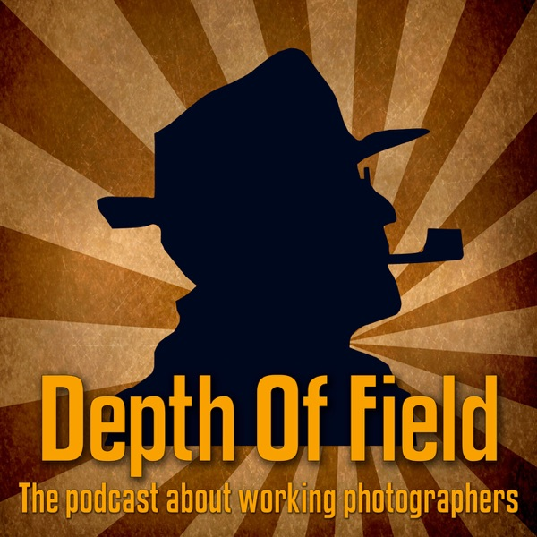 The Depth of Field podcast