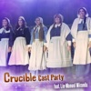Crucible Cast Party (feat. Lin-Manuel Miranda) - Single