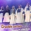 Crucible Cast Party feat Lin Manuel Miranda Single