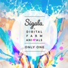 Sigala & Digital Farm An... - Only One
